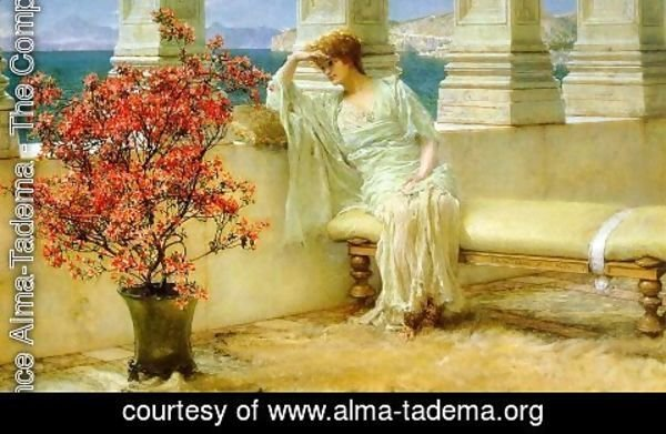Sir Lawrence Alma-Tadema - Her Eyes are with Her Thoughts and They are Far Away